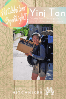 Yinj Tan is featured in this week's hitchhiker spotlight. She first got introduced to the concept in Singapore and has since adventured to multiple continents, working in places along the way