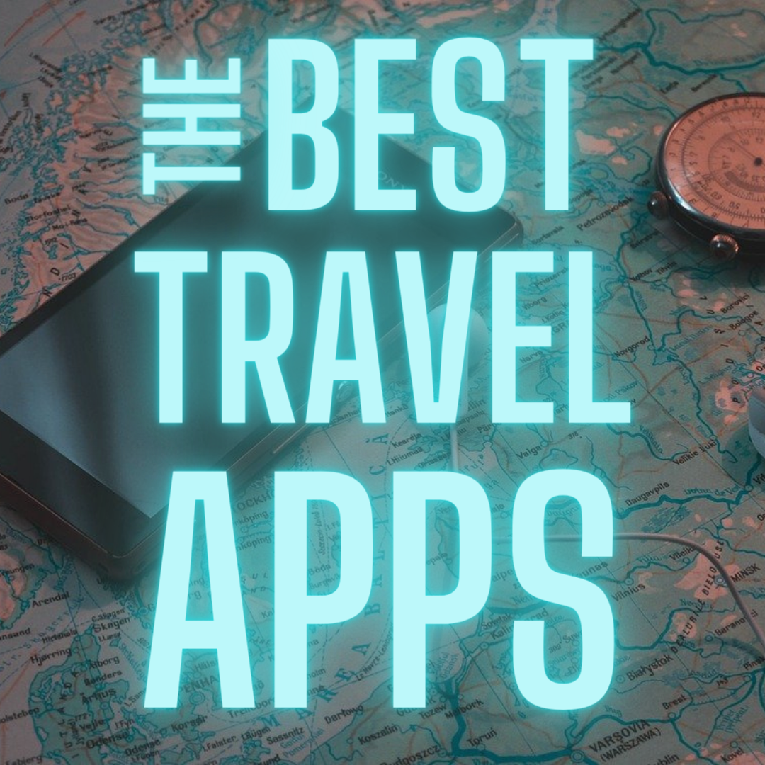 The best travel apps 2020