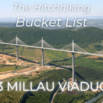 hitchhiking bucket list number 3 millau viaduct france