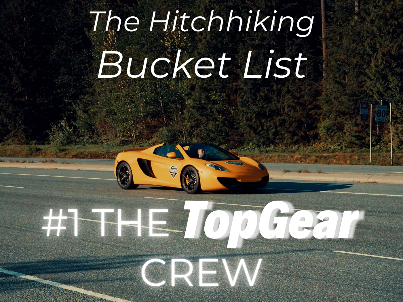 number 1 hitchhiking bucket list the top gear crew topgear