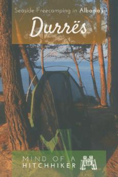 durres albania freecamping pinterest pin tent