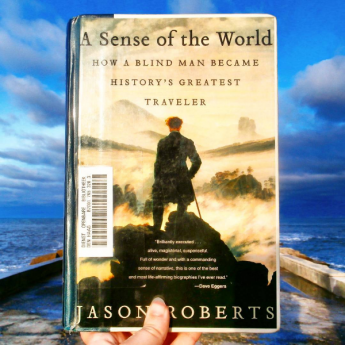 A sense of the world jason roberts books i love travel