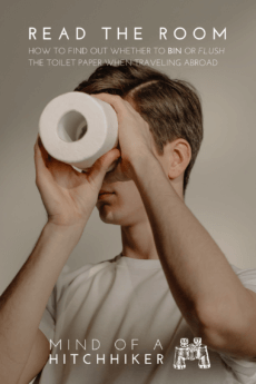 Not all plumbing systems can flush your toilet paper, even when you're visiting the fanciest place in town. With this post you can learn how to figure out whether you should flush your toilet paper or bin it when traveling abroad.