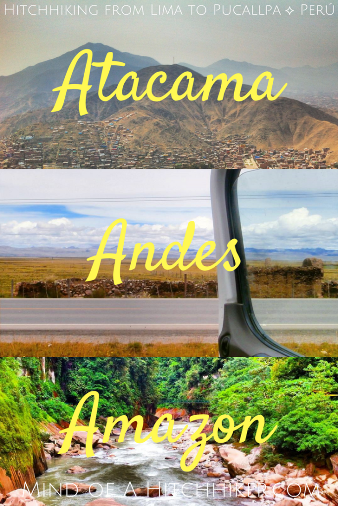 atacama, andes, amazon hitchhiking from lima to pucallpa peru