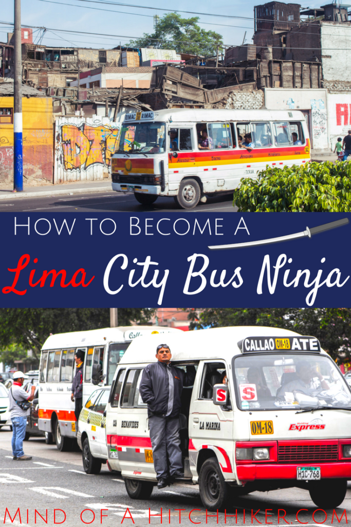 how to become a ninja of the Lima City Bus system peru