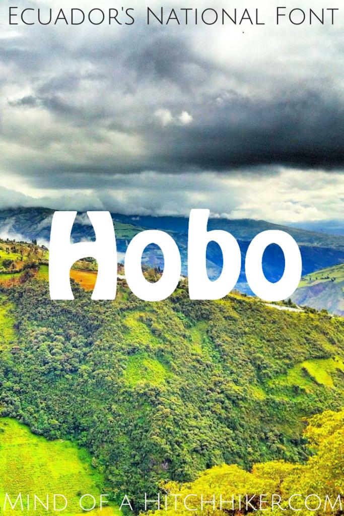Ecuador's National Font hobo standard quito banos