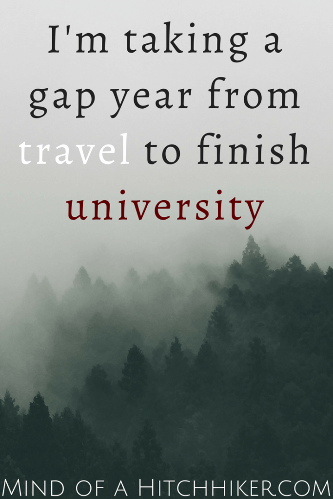 I'm taking a gap year to finish university pinterest pin