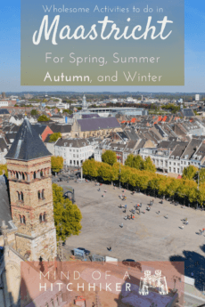 Maastricht is a very pleasant city in the south of the Netherlands. There are tons of activities you can do. If you're looking for something wholesome, check out this list! #Maastricht #TheNetherlands #Netherlands #Holland #Europe #MaastrichtUniversity #UniversiteitMaastricht #Limburg #zuidlimburg #southlimburg #studentcity #Maas #wholesome #wholesomeness #gloom #selfcare #comfortfood #maastrichtsyndrome #selflove #winterblues
