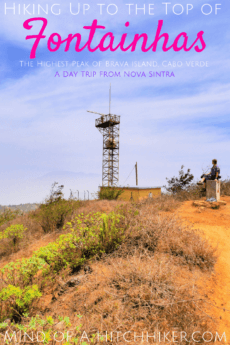 Hiking Fontainhas pin brava cabo verde hitchhiking mountain top peak day trip fogo vista view