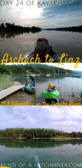 Kayak+work day 24 aschach an der donau to linz austria Danube paddle canoe kayak digital nomad pinterest pin