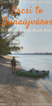 Kayak+work day 44 Ercsi Dunaújváros Hungary Danube canoe pinterest pin