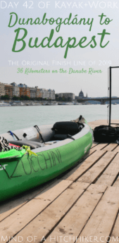 Kayak+work day 42 Danube pinterest pin Dunabogdány to Budapest paddling canoe