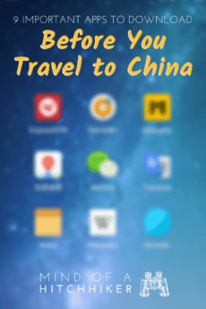 These nine apps will help your trip to China go very smoothly despite the language barrier and internet censorship. Be prepared for your first time in China, whether you're staying on the 144-hour visa or for a longer time. #China #apps #Shanghai #Beijing #travel #journey #visa #ChineseVisa #traveltochina #digitalnomad #nomadic #144hourvisa #packing #packinglist #offlineapps #Asia #eastasia #translation #Chinese