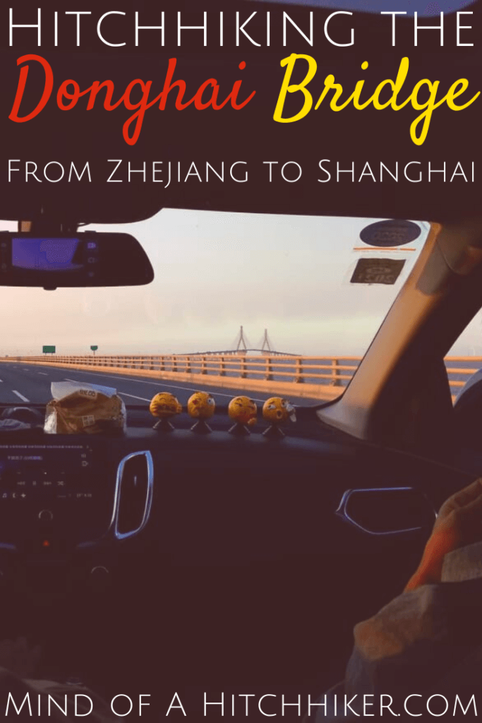 Within the 144 hours of my visa-free stay in China, we managed to hitchhike from Zhejiang province back to Shanghai via the incredible Donghai Bridge in the East China Sea. The bridge is 32.5 kilometers long. Read the article to find out how we communicated with the drivers. #hitchhiking #hitchhiker #hitchhikers #DonghaiBridge #Shanghai #China #Zhejiang #EastChinaSea #bridge #adventure #travel #144hourvisa #ChinaTravel #visafree #Chinesevisa #entrystamp #bucketlist #Chinese #Yangshan #autostop