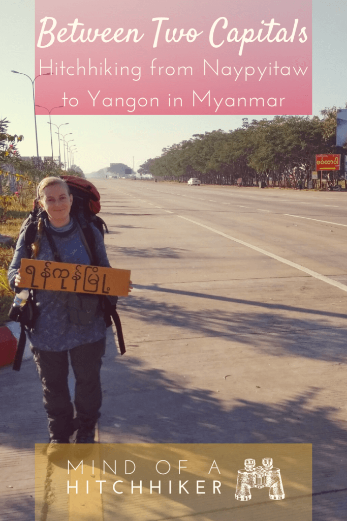 Jonas and I hitchhiked from Naypyitaw to Yangon in Myanmar: from the brand new capital city to the old one. The contrast between the two could not be more obvious. #Naypyitaw #Yangon #Naypyidaw #Rangoon #Myanmar #hitchhiking #hitchhiker #adventuretravel #travel #SoutheastAsia #Asia #autostop #otostop #автостоп #traveling #capitalcity #digitalnomad #backpacking #Myanma #Burma