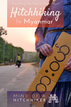 Hitchhiking in Myanmar doesn't work the same as it works in other countries. There are a few barriers, but they're overcomeable. If you're planning on hitchhiking in Myanmar, make sure to read this guide before you go! #hitchhiking #hitchhiker #hitchhikers #Myanmar #Myanma #southeastasia #asia #backpacking #travel #Yangon #Naypyitaw #Mandalay #inlelake #bagan #oldbagan #kalaw #backpack #mingun #burma #burmese