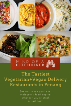 Get your foodie on with these tried and tested vegetarian+vegan delivery restaurant gems in Penang, Malaysia. #Penang #Malaysia #GeorgeTown #PulauPinang #vegetarian #sayursayuran #vegan #vegetarianfood #delivery #deliveryfood #foodcapital #foodie #vegandelights #southeastasia #asia #KualaLumpur #Malay #food #nasilemak #hokkien