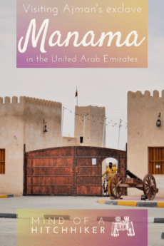 3 Manama, Ajman — Visiting the Inland Exclave + Al Dhaid as a Day Trip from Sharjah