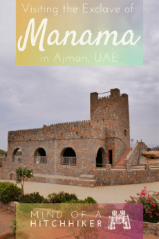 4 Manama, Ajman — Visiting the Inland Exclave + Al Dhaid as a Day Trip from Sharjah
