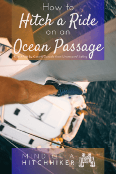 Always wanted to travel by sailboat but don't know how to get started? Read this handy guide to hitchhiking yachts and being a good crew member. #sailing #sailboat #boathitchhiking #hitchhiking #yacht #yachting #sailor #crewing #sail #oceanpassage #atlanticcrossing #yachttravel #boattravel #oceantravel #crewmember #seashanty #seatravel #seasailing #oceansailing