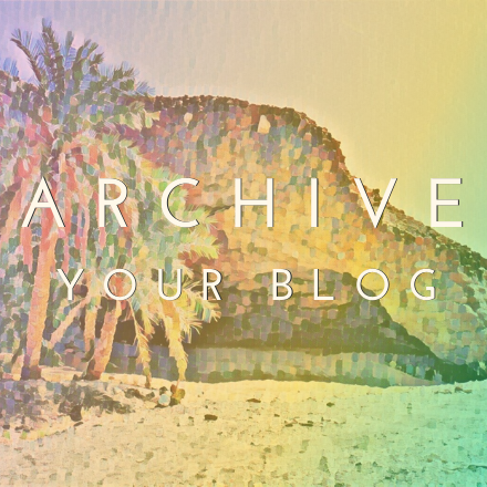 you page ART archive your blog