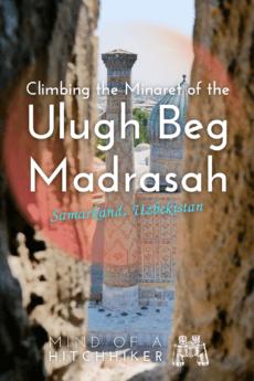 How to Climb the Minaret of the Ulugh Beg Madrasah Registan Samarkand Uzbekistan 1