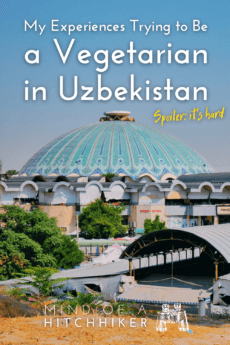 trying to be a vegetarian in uzbekistan