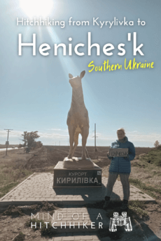 hitchhiking from biryuchiy island kyrylivka to henichesk heniches'k southern ukraine kherson 1